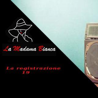 La registrazione 19