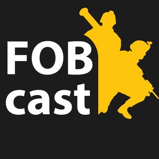 FOB.cast #2 - Commander, Helikopter und Post Scriptum