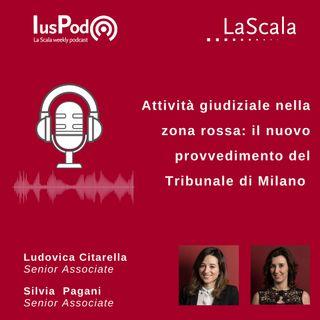 Ep. 79 IusPod Attività giudiziale nella zona rossa: il nuovo provvedimento del Tribunale di Milano