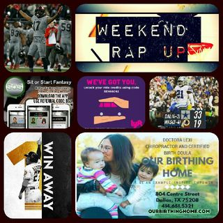 Weekend Rap Up Ep. 55: #EarnHistory