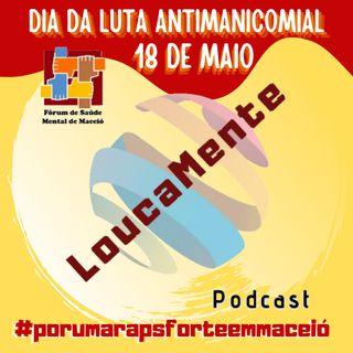 """Especial - parte 1:  """"Mais de 30 Anos na Luta por um Brasil Sem Manicômios: Vida, Liberdade, SUS e Vacina para Todo Mundo!"""""""