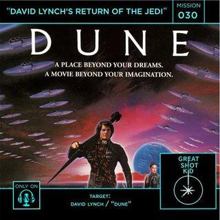 Mission 30: David Lynch's Return of the Jedi