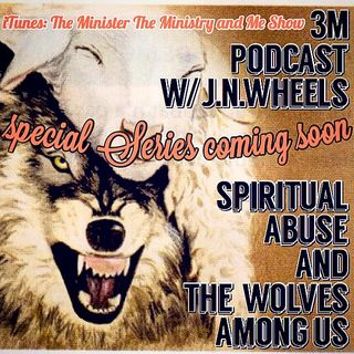 Intro to the Spiritual Abuse & The Wolves Among Us Series