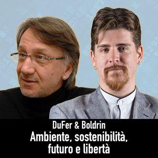 DuFer e Boldrin - Ambiente, Ricchezza, Demografia e Libertà
