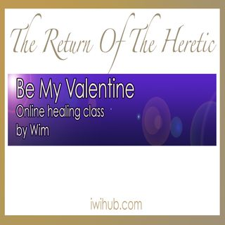 Be my Valentine - Online Healing Class with Wim