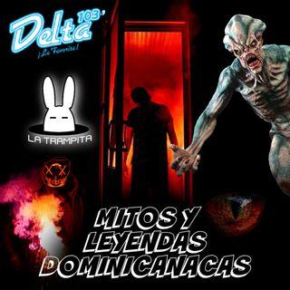 EP20. Mitos y Leyendas Dominicanas