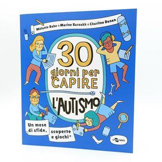 30 giorni per capire l'autismo - Uovonero edizioni - Sante Bandirali