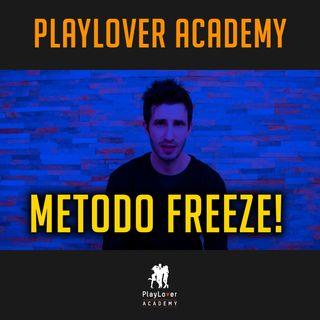 328 - Relazione appena conclusa e tu stai male... metodo freeze!