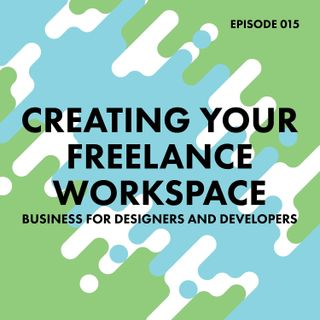 15. Creating Your Freelance Workspace