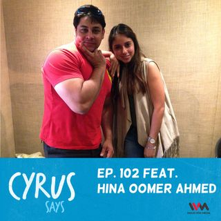 Ep. 102 feat. Stylist Hina Oomer Ahmed