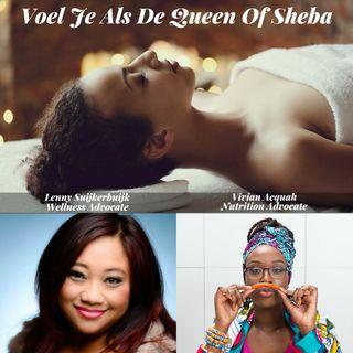 Voel Je Als De Queen Of Sheba! Met Lenny Suijkerbuijk