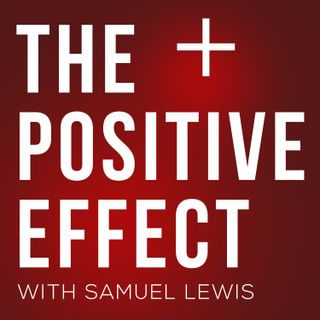 The Positive Effect