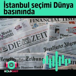 İstanbul seçimleri Dünya basınında