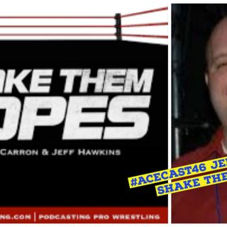 Jeff Hawkins of Shake Them Ropes | Wrestling Talk | Keepin It Real #5