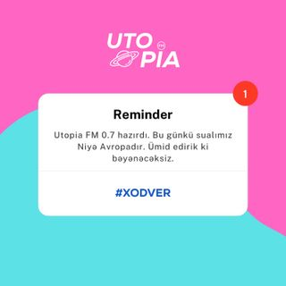 Utopia FM 0.7- #NİYƏAVROPA? #XODVER