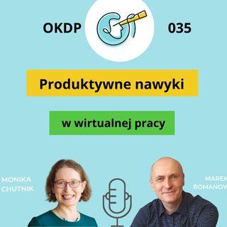 OKDP 035 Produktywne nawyki w wirtualnej pracy