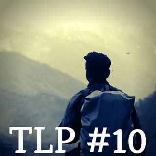 TLP #10 - Tourism in Ladakh during an economic slowdown?