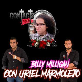 EP3: Billy Milligan (Con Uriel Marmolejo)