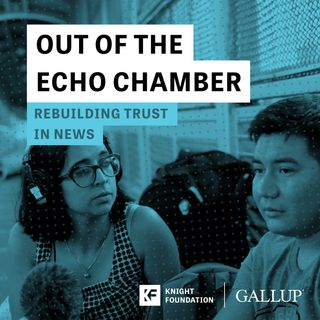 [New Podcast] Join the Conversation on Rebuilding Trust in News With Knight and Gallup