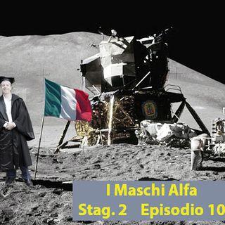 I Maschi Alfa - Stagione 2 - Ep 10