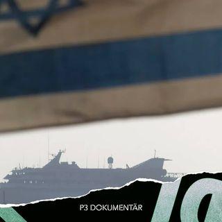 Ship to Gaza och dramat på Medelhavet
