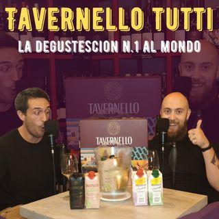 #45 - Tavernello tutti -  Degustescion della Box TAVERNELLO