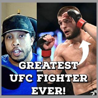 Khabib is the Greatest UFC fighter GOAT Status