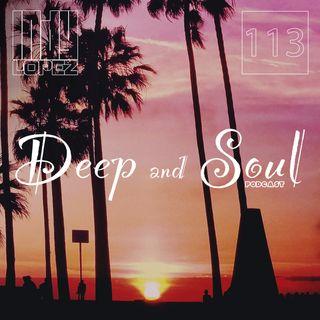 Deep & Soul Ep 113