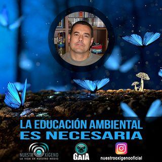 NUESTRO OXÍGENO ¿Es educación ambiental necesaria - Alvaro Tejerina Gallardo
