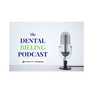 The Dental Billing Podcast Preview Episode