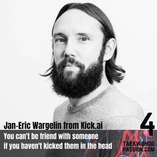 "Jan-Eric Wargelin from Kick.ai ""You can't be friend with someone if you haven't kicked them in the head"""