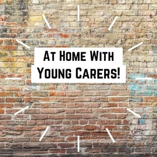 Young Carers at Home - Shipwreck Radio
