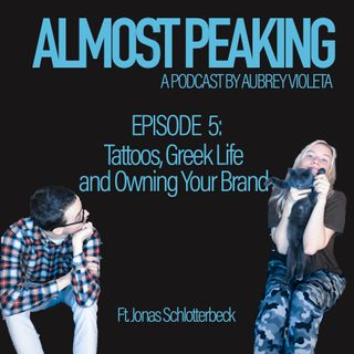 Episode 5: Tattoos, Greek Life and Owning Your Brand