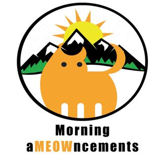 His Fraudulency - Morning aMEOWncements April 19th, 2020