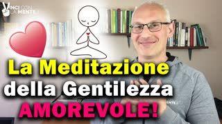 La Meditazione della Gentilezza Amorevole (2)