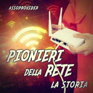 Pionieri della rete, la storia