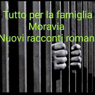 TUTTO PER LA FAMIGLIA di Alberto Moravia da NUOVI RACCONTI ROMANI
