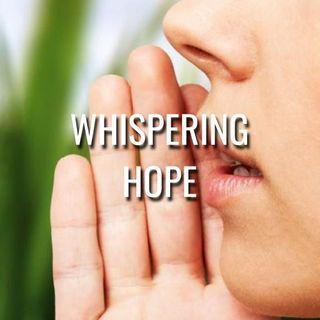 Whispering Hope - Morning Manna #3179