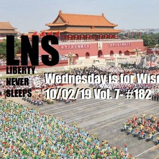 Wednesday is for Wisdom 10/02/19 Vol. 7- #182