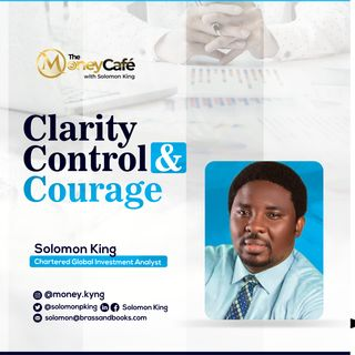 Clarity, Control & Courage