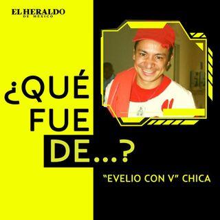 Evelio con V Chica   ¿Qué fue de...? Evelio Arias Ramos, actor y comediante mexicano