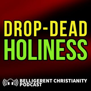 Drop-Dead Holiness