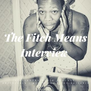 The Fitch Means Interview.