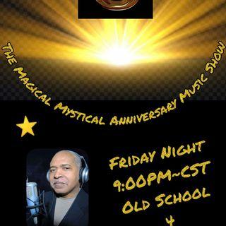 The Magical Mystical Music Show 8TH Anniversary 7-9-2021
