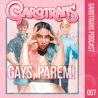 7| Para com isso, gay branquela! O Protagonismo do homem gay cis na comunidade LGBT