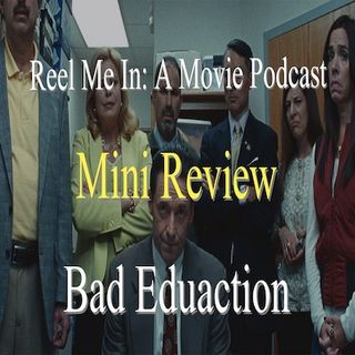 Mini Review: Bad Education