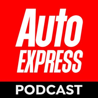 The Auto Express Podcast