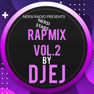 RAP MIX VOL.2 by DJ EJ from NERSI RADIO