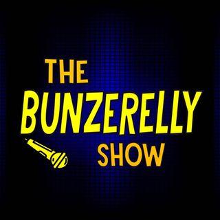 The Bunzerelly Show