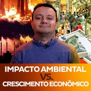 Crescimento econômico vs. Impacto ambiental